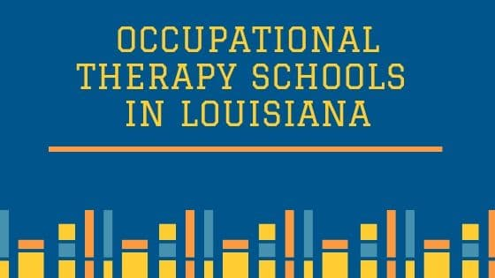 Occupational Therapy Schools in Louisiana